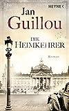 Die Heimkehrer: Roman (Brückenbauer-Serie, Band 3) - Jan Guillou