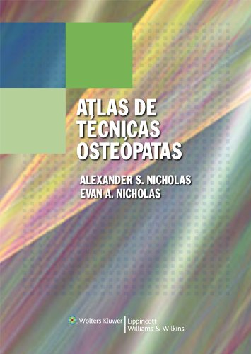 Atlas de Tecnicas Osteopáticas por Alexander S. Nicholas