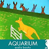 The Yellow Kangaroo and Other Fabulous Creatures: A Collection of Short Stories for Young Children by The Wye Valley Writer
