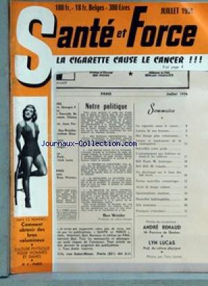 SANTE ET FORCE [No 4] du 01/07/1954 - LES BRAS - LA CIGARETTE - BICEPS VOLUMINEUX - VOTRE POIDS - LA CONSTIPATION - BILL PEARL - M. AMERIQUE - BILL HILL - M. CANADA.