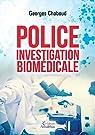 Police investigation biomédicale par Chaboud