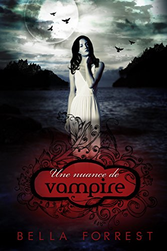[book] Une nuance de vampire ∞ Review