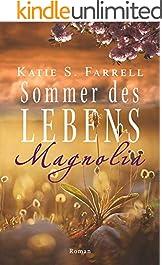 Magnolia – Sommer des Lebens: Spannender Liebesroman in Louisiana (Die Dawsons 4) (German Edition)