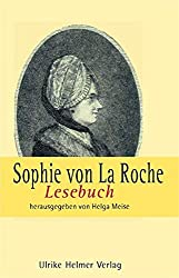 Sophie von La Roche. Lesebuch