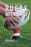 Muskelaufbau-rezepte Vor Und Nach Dem Rugby-wettbewerb