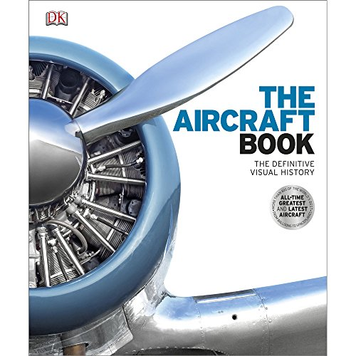 Price comparison product image Dorling Kindersley The Aircraft Book - The Definitive Visual History