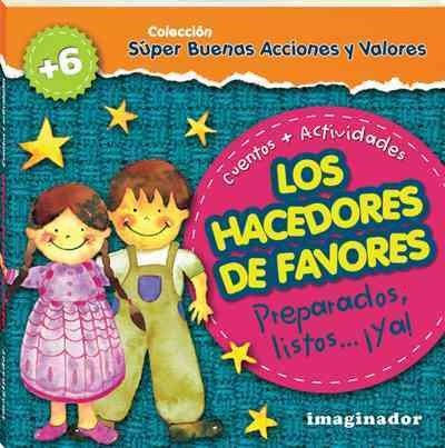 Los hacedores de favores/The Makers of Favors: Preparados, Listos. ¡ya!/Ready, Set …go!