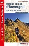 Volcans et lacs d'Auvergne : Pays du Val d'Allier