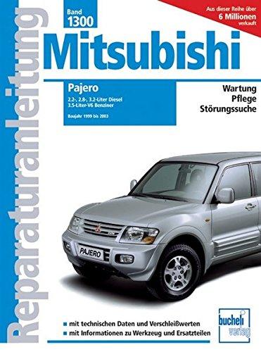 mitsubishi-pajero-1999-bis-2003-25-28-32-liter-diesel-36-liter-v6-benziner-reparaturanleitungen