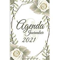 Agenda Journalier 2021: 12 Mois Journalier (Janvier à Décembre 2021) - Planificateur, Semainier Simple & Pratique…