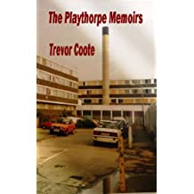 The Playthorpe Memoirs