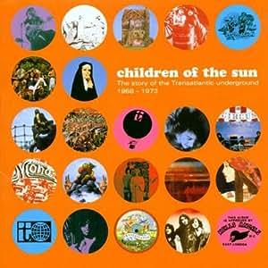 Children of the Sun / Story of Transatlantic Underground 1968-1973