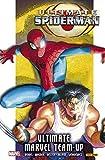 Ultimate Spiderman Integral 03. Ultimate Marvel Team Up