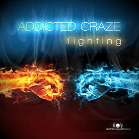 Addicted Craze-Fighting