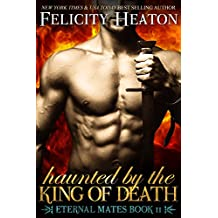 Haunted by the King of Death (Eternal Mates Paranormal Romance Series Book 11) (English Edition)