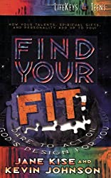 Find Your Fit: Dare to Act on God's Design for You (LifeKeys 4 Teens)