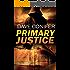 Primary Justice (English Edition)
