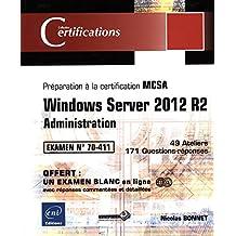 Windows Server 2012 R2 - Administration - Préparation à la certification MCSA - Examen 70-411