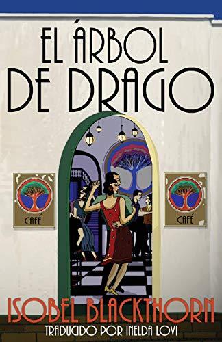 El Árbol de Drago por Isobel Blackthorn