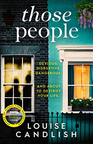 Those People: From the bestselling author of OUR HOUSE by [Candlish, Louise]