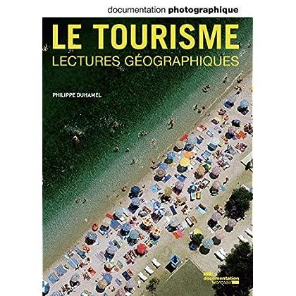 Le tourisme-lectures géographiques DP - numéro 8094
