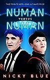 Numan Versus Numan: A Dark Comedy (Alternative 80s Book 1)