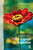 Understanding Child Language Acquisition (Understanding Language)