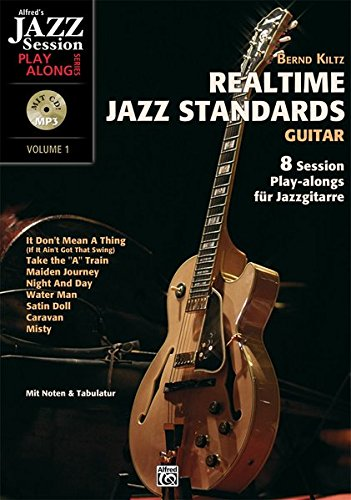 Realtime Jazz Standards - Guitar: 8 Session Play-alongs für Jazzgitarre mit MP3-CD