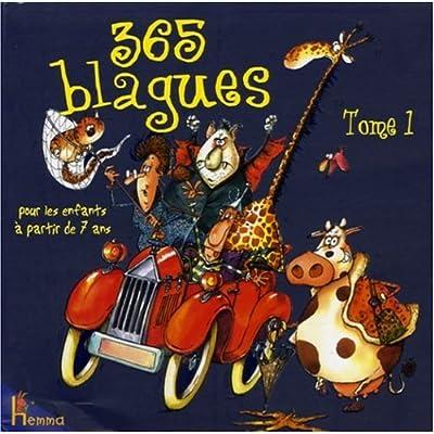 365 blagues pour les enfants à partir de 7 ans : Tome 1
