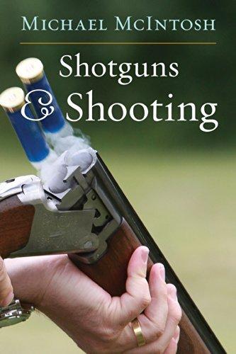 Shotguns & Shooting by Michael McIntosh (2014-08-15)