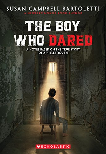 The Boy Who Dared (Scholastic Press Novels)