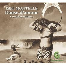 Danse d'Amour, Contes Erotiques