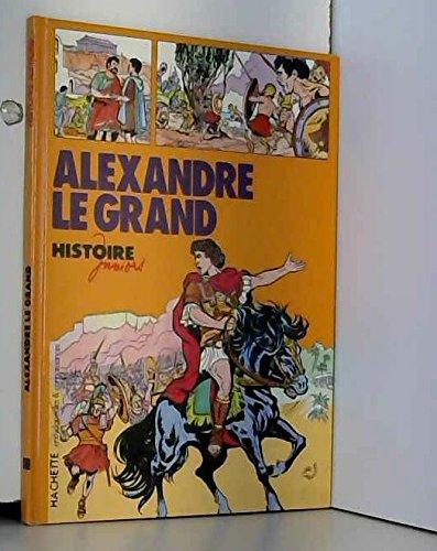 Alexandre le Grand (Histoire juniors) par Philippe BROCHARD,Pierre BROCHARD
