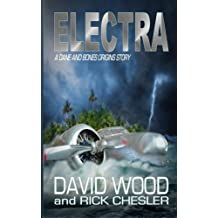 Electra: A Dane and Bones Origins Story (Dane Maddock Origins) (Volume 6) by Wood, David, Chesler, Rick (2014) Paperback
