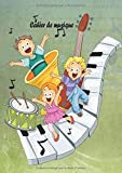Cahier de Musique: Cahier de Mus...