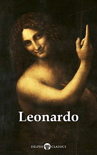 Delphi Complete Works of Leonardo da Vinci (Illustrated) (Masters of Art Book 1) (English Edition)