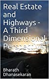 Real Estate and Highways - A Third Dimensional Perspective