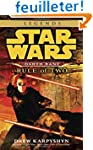 Rule of Two: Star Wars Legends (Darth...