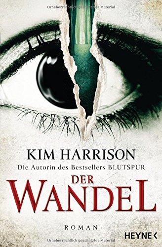 Harrison, Kim: Der Wandel