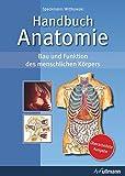 Handbuch Anatomie: Bau und Funktion des menschlichen Körpers - Erwin-Josef Speckmann, Werner Wittkowski