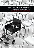 Guía Médico-Social De Respuestas Al Baremo De Dependencia
