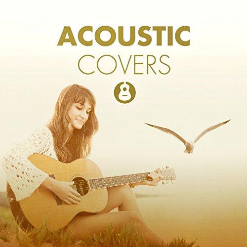 Acoustic Covers (Acoustic Version)