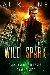 Wild Spark (Dark Magic Enforcer Book 8)