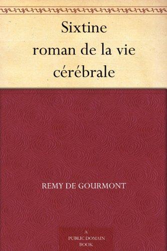 Couverture du livre Sixtine roman de la vie cérébrale