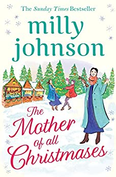 The Mother of All Christmases by [Johnson, Milly]