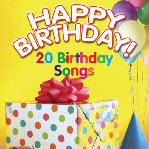 Happy Birthday! 20 Birthday Songs (Happy Birthday Mp3)