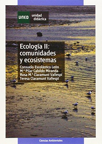 Ecología: Comunidades y ecosistemas: 2 (UNIDAD DIDÁCTICA) por Consuelo ESCOLÁSTICO LEÓN