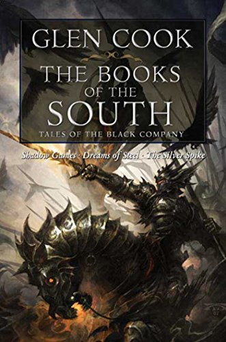 Buchseite und Rezensionen zu 'The Books of the South: Tales of the Black Company (Chronicles of the Black Company Series Book 2) (English Edition)' von Glen Cook