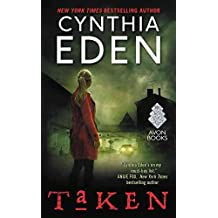 [Taken] (By (author) Cynthia Eden) [published: December, 2016]