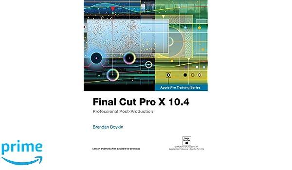final cut pro x 10 4 apple pro training series professional post rh amazon co uk The Italian Cut Tumblr The Italian Cut Tumblr